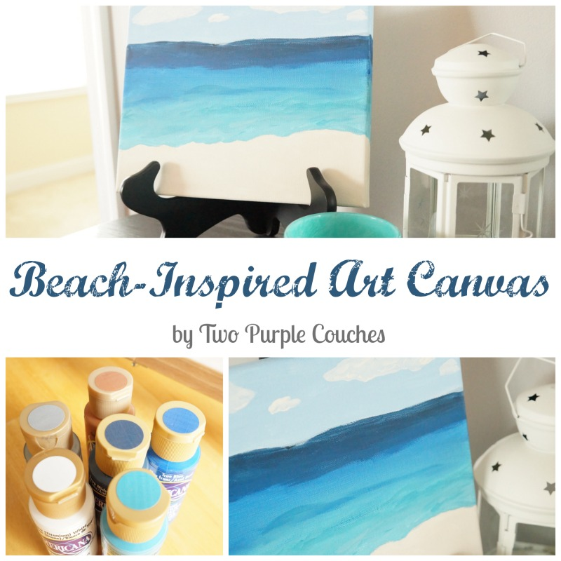 Beach Inspired Art Canvas by Two Purple Couches #diyart #beach #vacation #painting