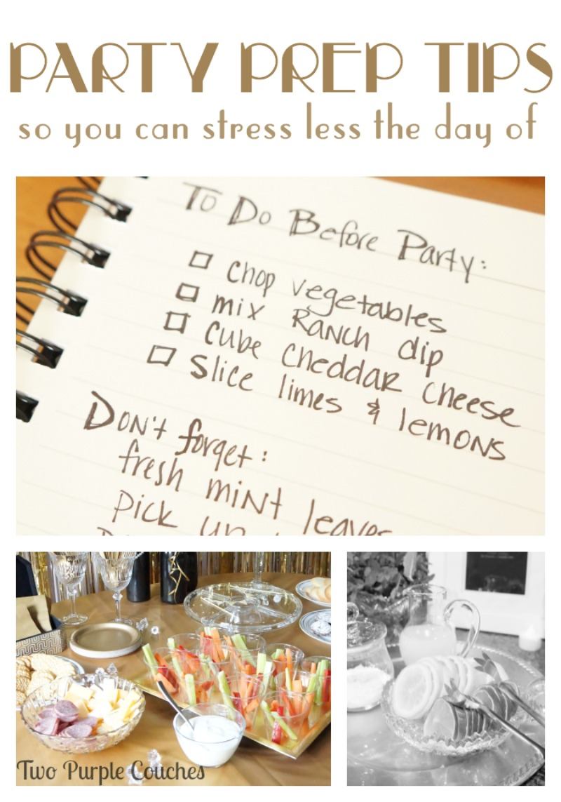 Stress less the day of your big party or holiday with these party prep tips by Two Purple Couches #partyprep #roartingtwentiesparty #gatsbyparty #partyplanning