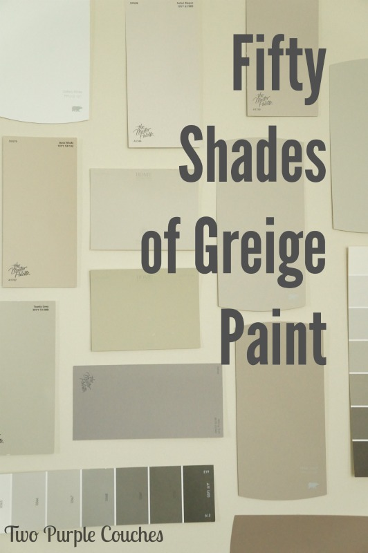 Tips for choosing the perfect hue of greige paint for your home.  #painting #diy  www.twopurplecouches.com