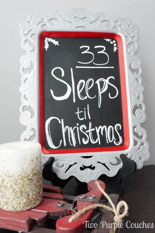 "Cute ""Sleeps til Christmas"" Chalkboard sign via www.twopurplecouches.com"