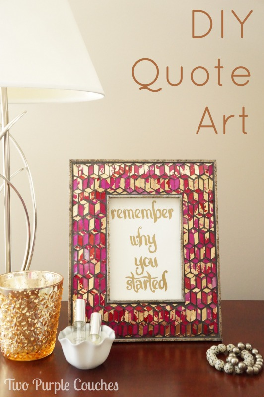 DIY Quote Art via www.twopurplecouches.com
