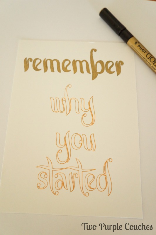 Use a gold paint pen to enhance printed quote art. via www.twopurplecouches.com
