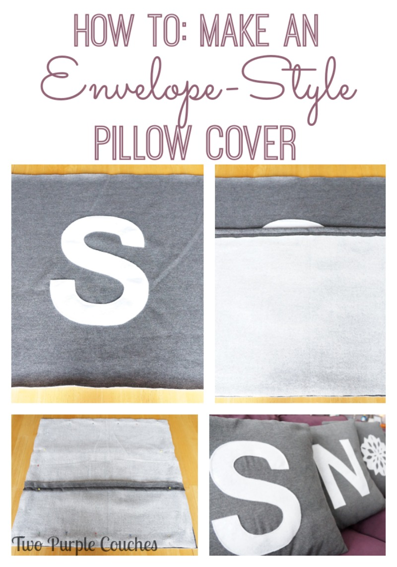 How to make an envelope pillow cover via www.twopurplecouches.com