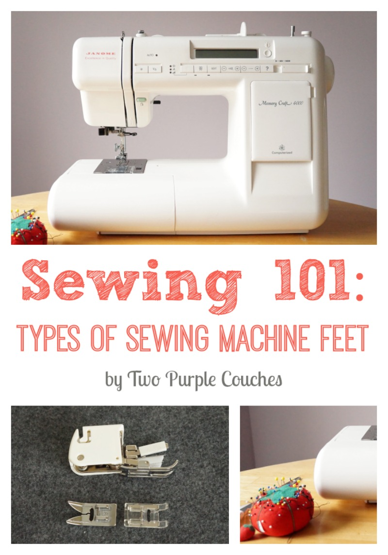Sewing 101: Types of sewing machine feet. via www.twopurplecouches.com