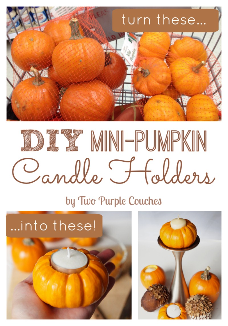 Great step-by-step tutorial for turning miniature pumpkins into cute candle holders. Perfect for my Thanksgiving table! via www.twopurplecouches.com