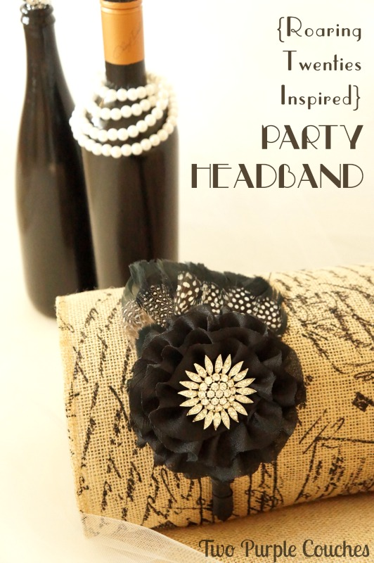 This would be the perfect accessory for New Year's Eve! Roaring Twenties Inspired DIY Party Headband. via www.twopurplecouches.com