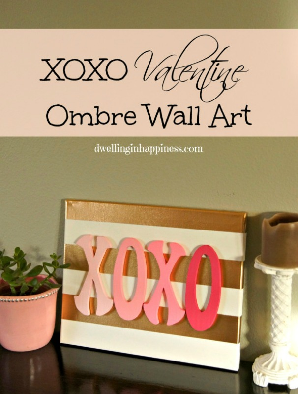 Creative Spark Link Party Feature: XOXO Valentine's Ombre Wall Art