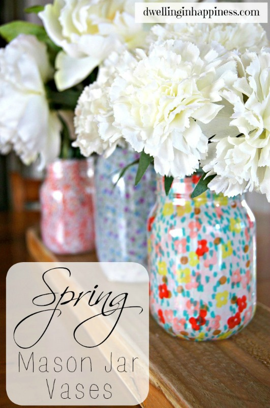 Creative Spark Feature: Spring Mason Jar Vases from Dwelling in Happiness