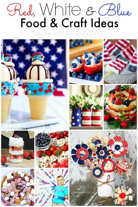 Red White & Blue Food and Craft Ideas