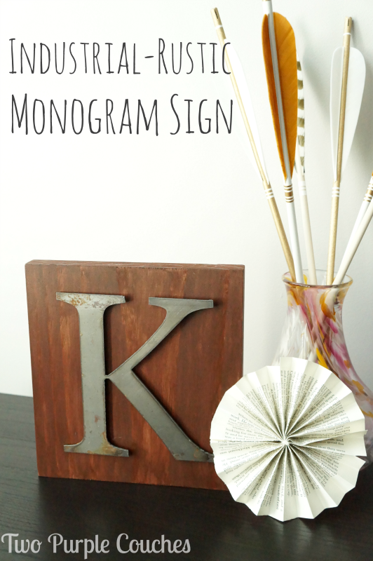 See how easy it is to make this Industrial Rustic Monogram Sign! via www.twopurplecouches.com