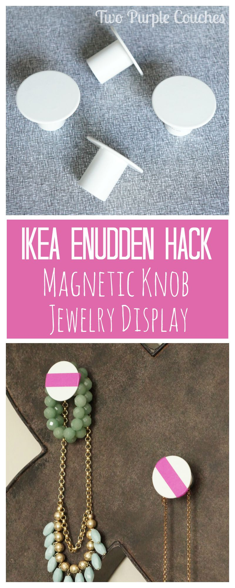 IKEA Enudden Magnetic Knob Jewelry Display via www.twopurplecouches.com