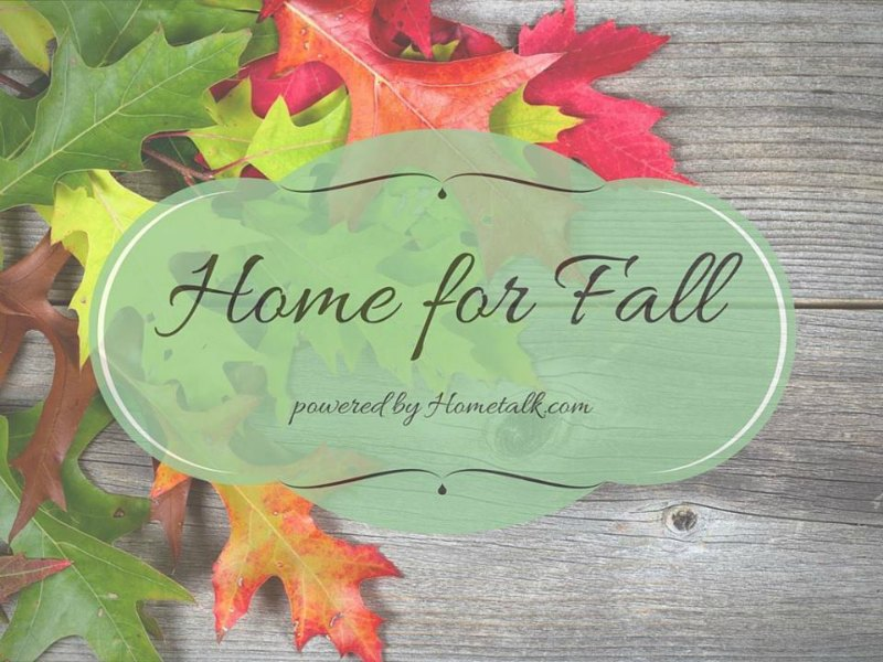 Home for Fall HomeTalk Blog Hop