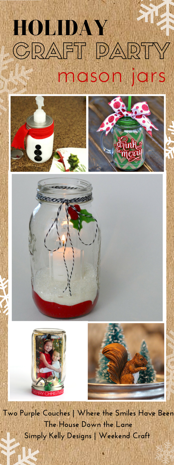 5 classic ideas for using Mason jars in your holiday decor. Join us for our Holiday Craft Part - a week full of holiday crafts, creative ideas and inspiration!