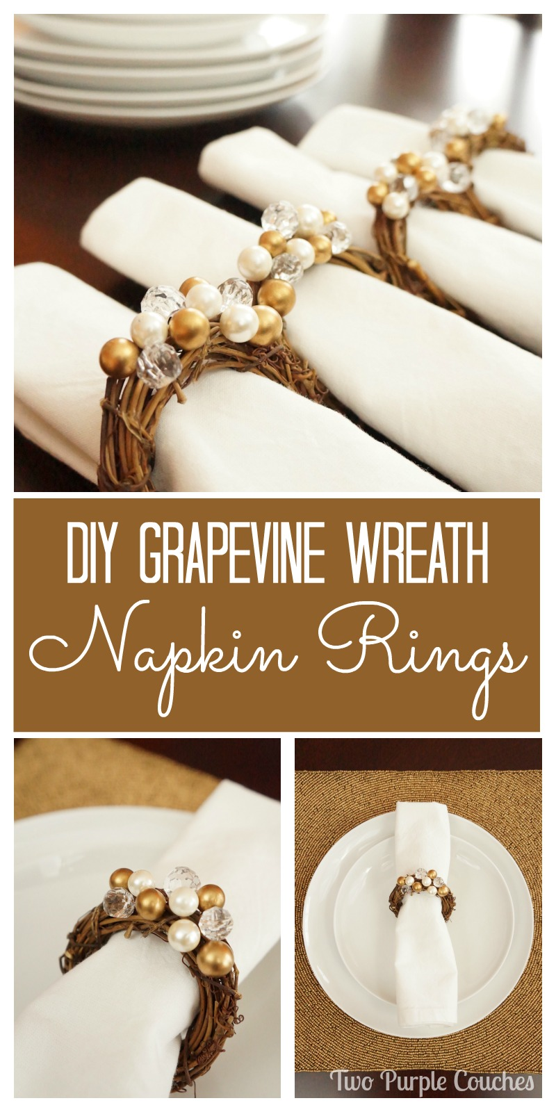 These gorgeous glam grapevine wreath napkin rings will bring a sparkle to your holiday table!