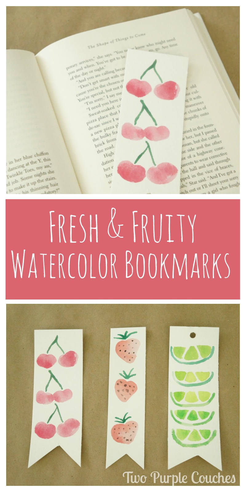 Watercolor bookmarks - Make Your Own Watercolor Bookmarks Featuring Sweet Summer Fruits Designs Like Strawberries Limes Cherries