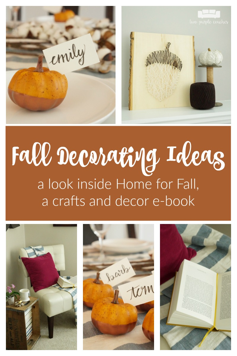 Get inspired with these fall decorating ideas from Home for Fall, my new e-Book filled with beautiful home decorating ideas and creative and do-able crafts.