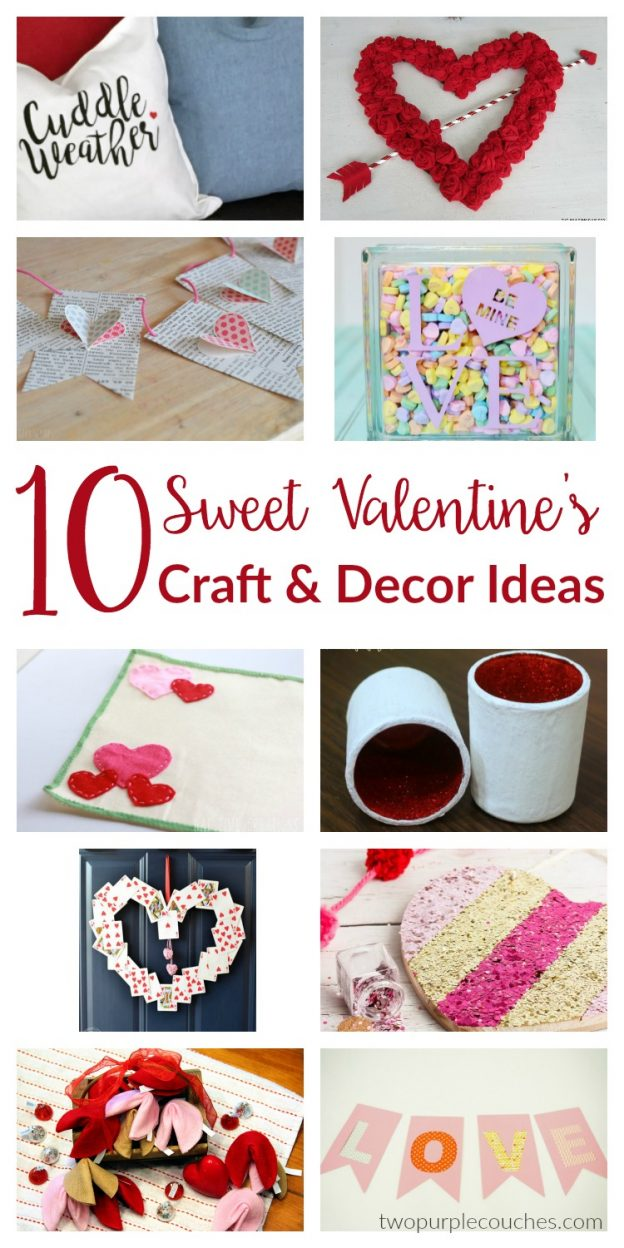 10 Sweet Valentine's Day Decor and Craft Ideas for your home. DIY Valentine's Day decorations and easy crafts to sweeten up your home for the holiday.