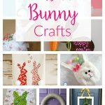 Be sure to save these 12 adorable & easy DIY Easter Bunny crafts and ideas for spring, from paper crafts to fabric to wooden projects!