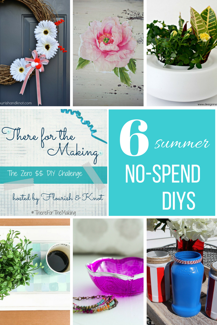 There for the Making - Zero Dollar DIY Challenge Summer Project Ideas