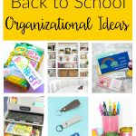 Back to School Organizational Ideas. Simple solutions and hacks for homework stations, kids supplies, family calendars, printables and more.