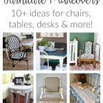 Furniture Makeover Ideas for thrift store and vintage chairs, desks, tables and more. Grab a paintbrush and get inspired by amazing before and after DIYs!