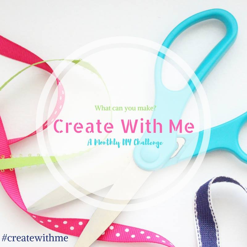 Create with Me Monthly DIY Challenge 2017