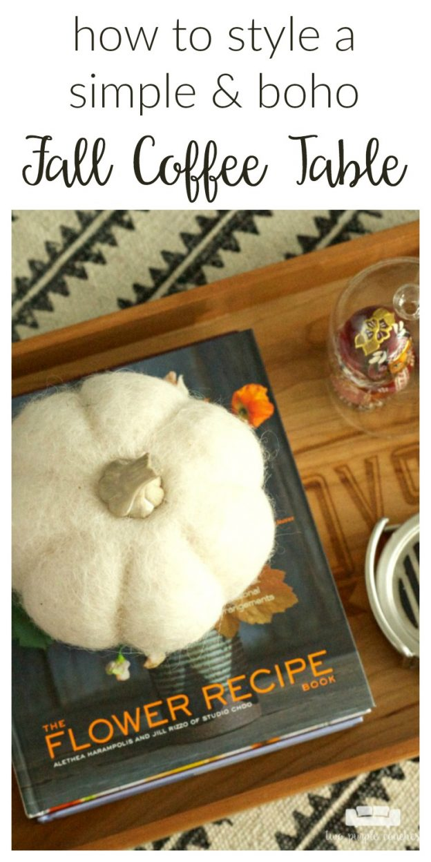 Give your coffee table decor a simple makeover for Fall. Check out these easy DIY ideas for creating and styling your coffee table with a cozy boho vibe.