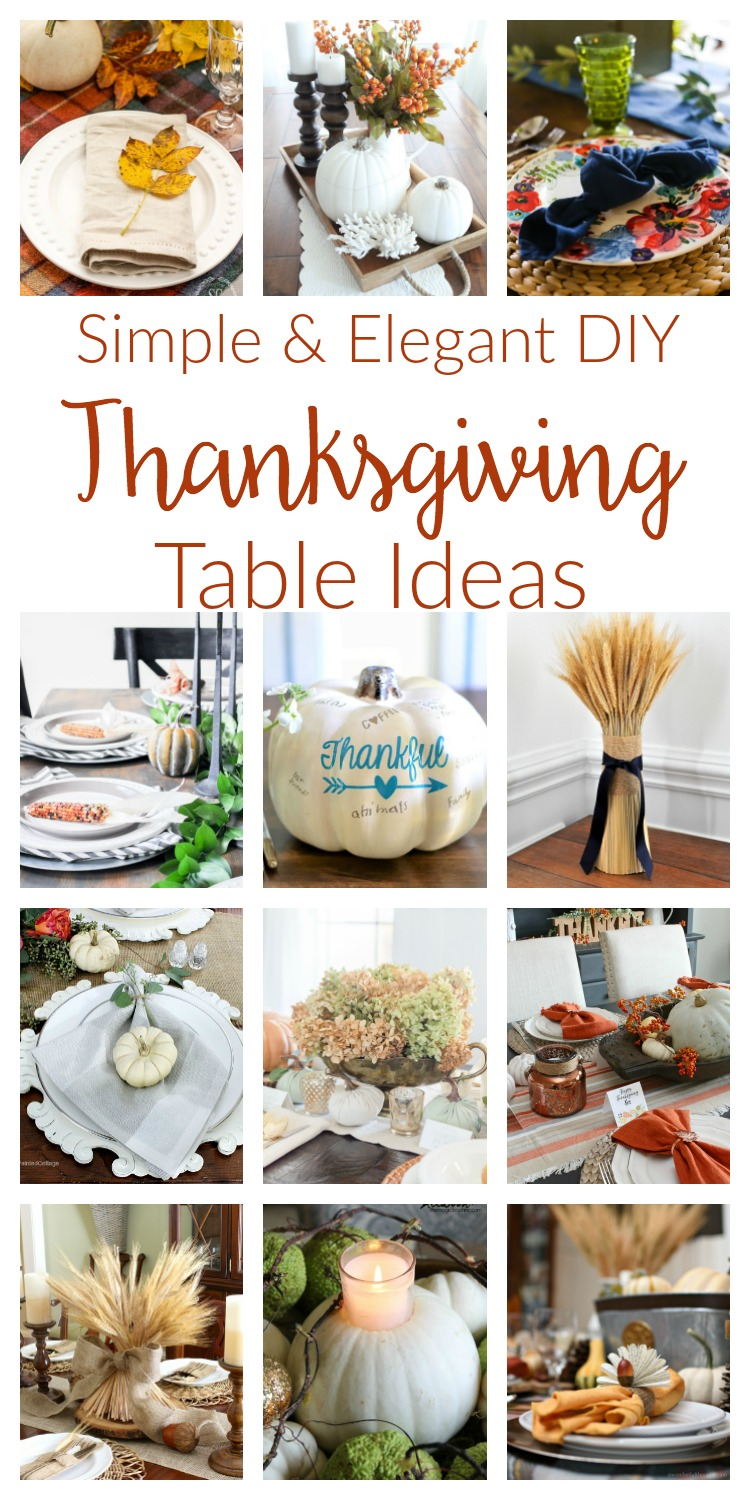Thanksgiving table decorations and centerpieces. Simple and rustic DIY ideas that fit your budget while creating an elegant table for your holiday guests!