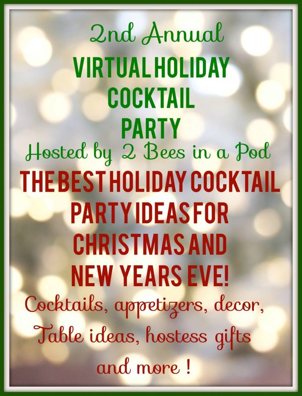 Find the best holiday cocktail party ideas for Christmas and New Year's Eve! 2nd Annual Virtual Holiday Cocktail Party