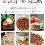 These pie recipes are as easy as they are delicious! From classic apple to unique, yummy chocolate pecan pie, each of these dessert ideas is sure to please.