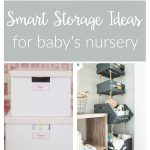 Nursery organization ideas you can DIY on a budget. These smart storage ideas for baby will help you save space while creating a stylish nursery.