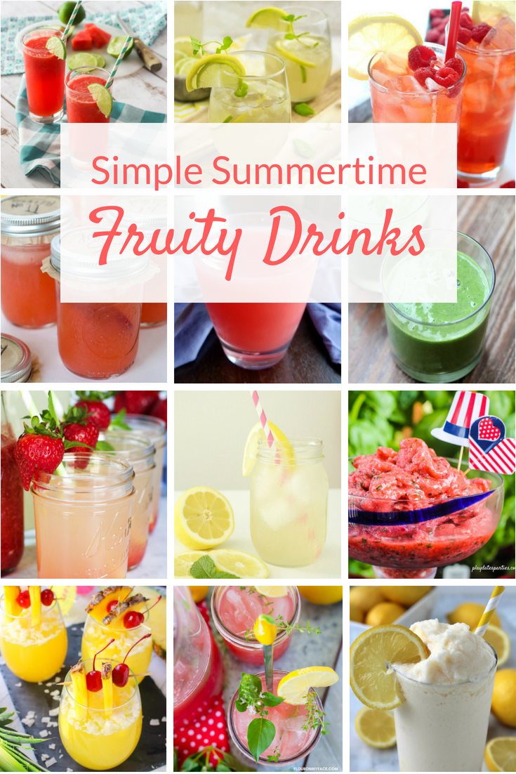 Kick back this summer with these simple fruity drinks. From nonalcoholic to recipes with alcohol, these easy drinks will help you beat the heat!