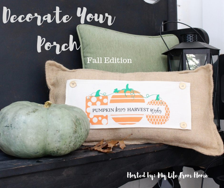 Decorate Your Porch: Fall Edition 2018