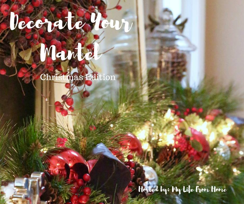 Decorate Your Mantel: Christmas Edition