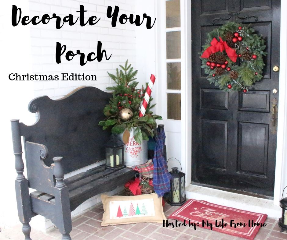 Decorate Your Porch: Christmas Edition 2018