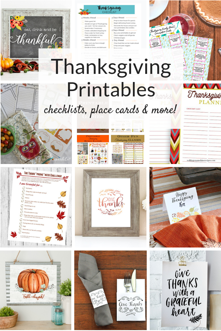 Thanksgiving printables - instant art and decor! From Thanksgiving Day checklists to place cards and games, these free printables will make your day easier!