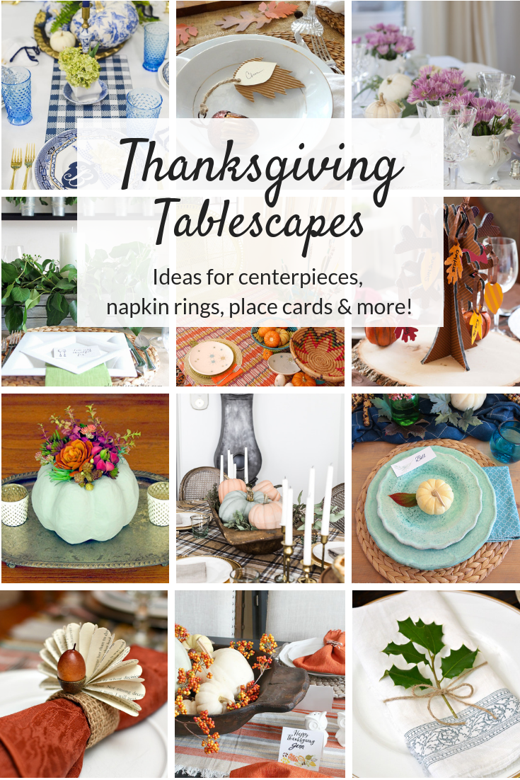 Thanksgiving Tablescapes and table decor ideas. Beautiful and easy centerpieces, place settings, napkin rings, and more that you can make on a budget!