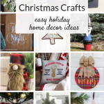 Christmas crafts and DIY home decorating ideas. From simple to elegant, these budget-friendly ideas will help you create a beautiful holiday home.