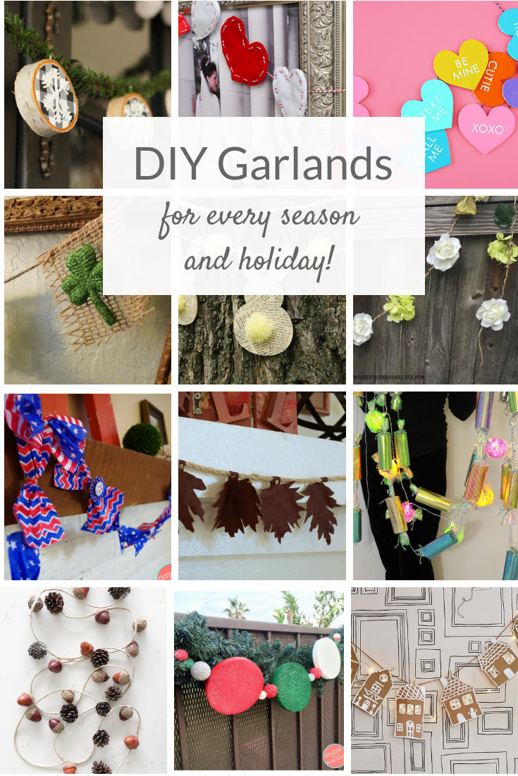 DIY Garlands for every holiday and season! Easy ideas for Valentines garlands, Easter garlands, St. Patrick's Day, 4th of July, Christmas and more.