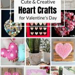 collage of heart crafts for Valentine's Day